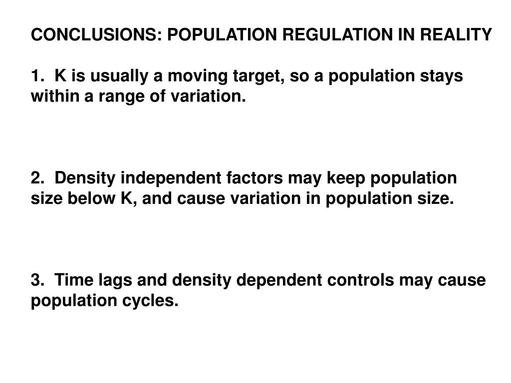 CONCLUSIONS: POPULATION REGULATION IN REALITY