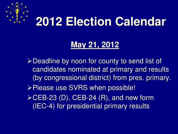 2012 Election Calendar