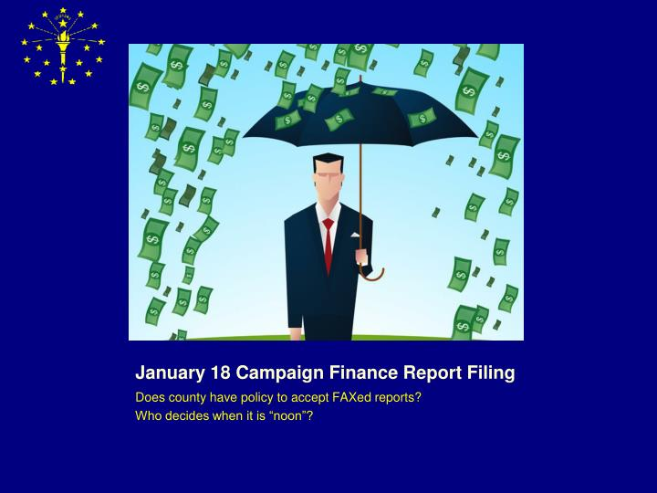 January 18 Campaign Finance Report Filing