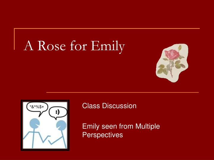 argumentative essays on a rose for emily