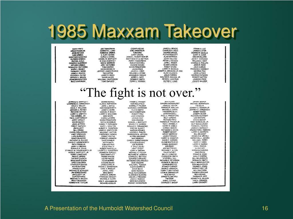 1985 Maxxam Takeover