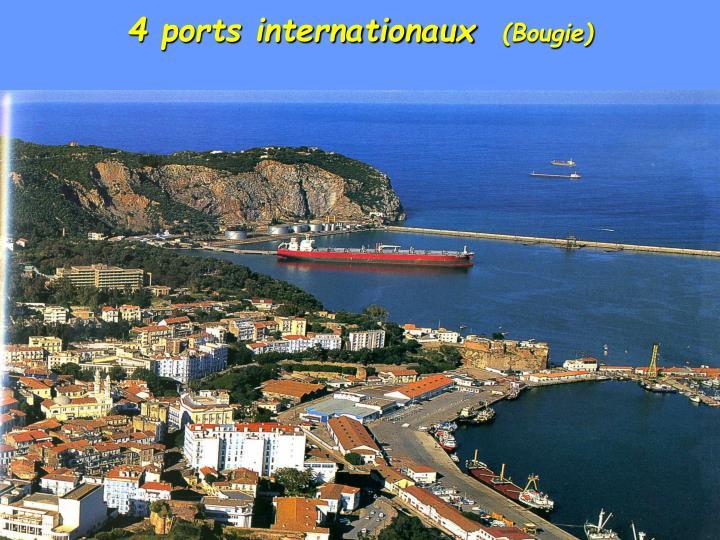 4 ports internationaux