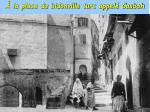 la place du bidonville turc appel casbah