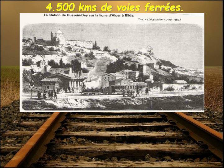 4.500 kms de voies ferrées