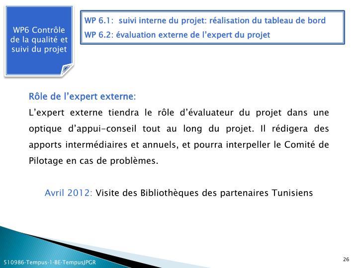 WP6 Contrôle de la qualité et suivi du projet