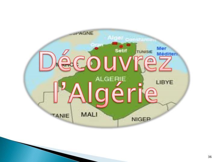 Découvrez l'Algérie