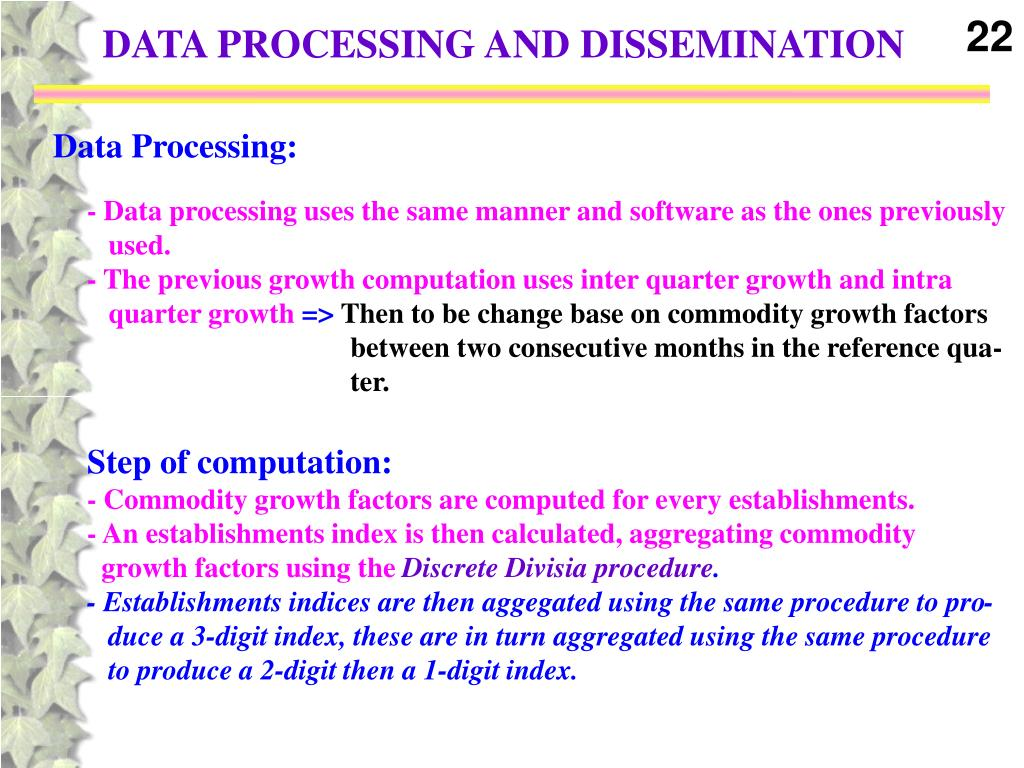 DATA PROCESSING AND DISSEMINATION