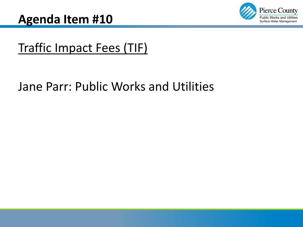 Agenda Item #10