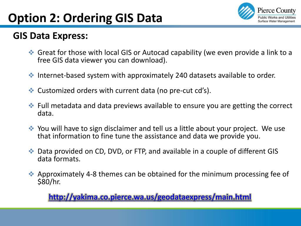 Option 2: Ordering GIS Data
