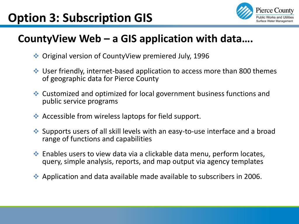 Option 3: Subscription GIS