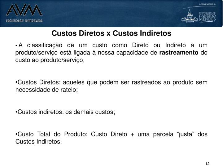 Custos Diretos x Custos Indiretos