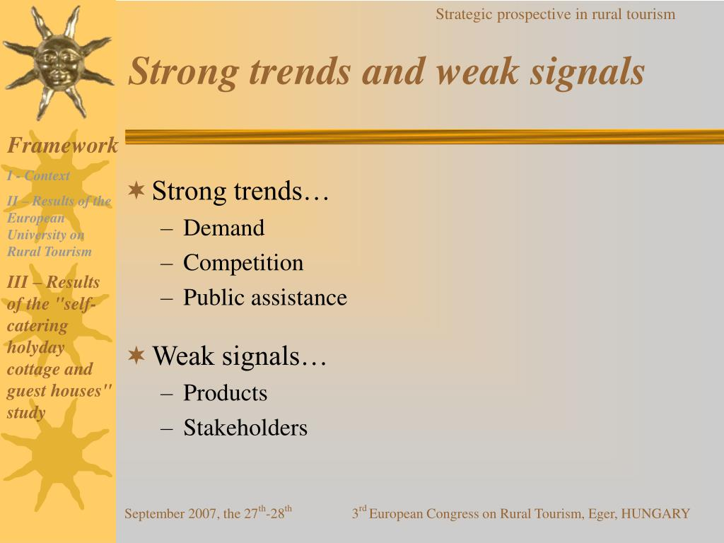 Strong trends and weak signals