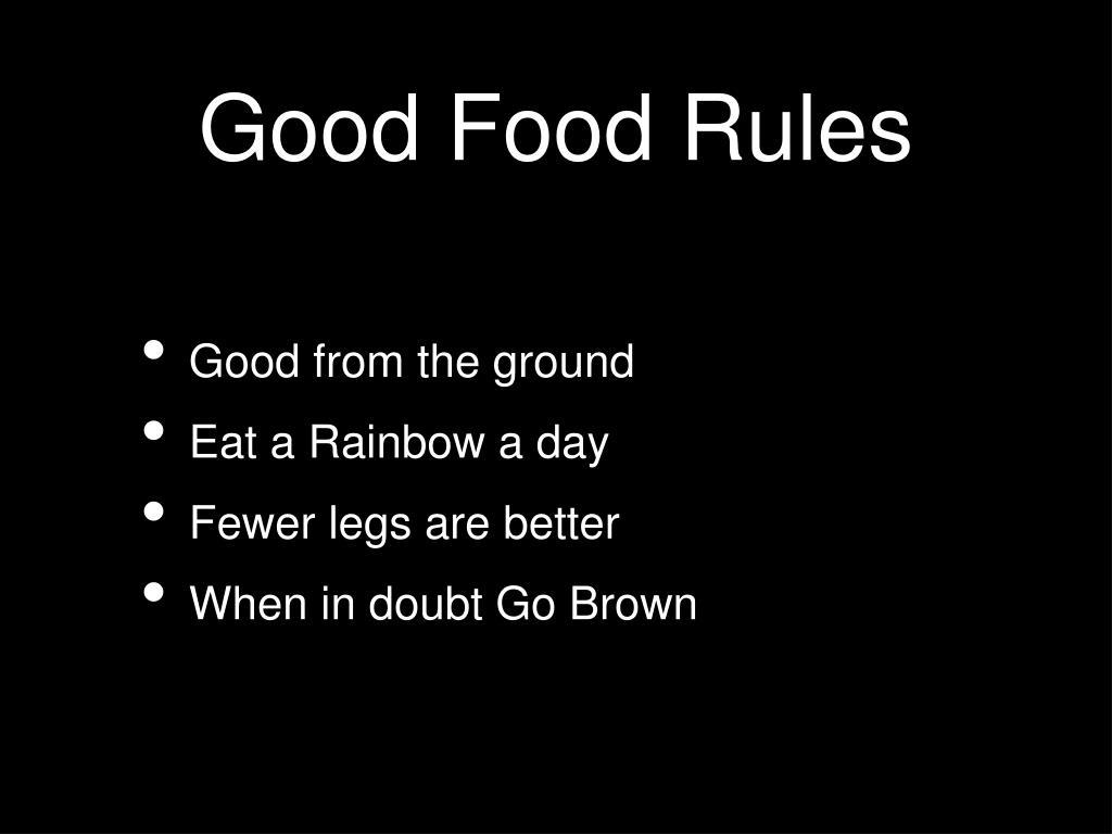 Good Food Rules