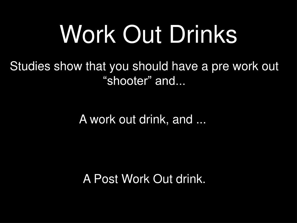 Work Out Drinks