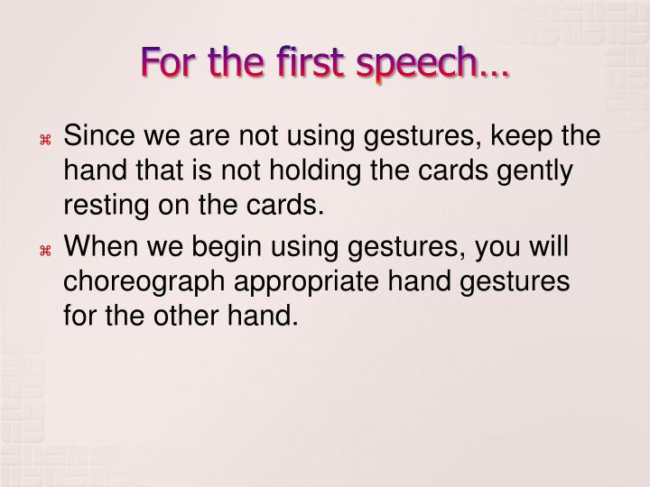 For the first speech…