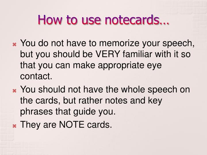 How to use notecards