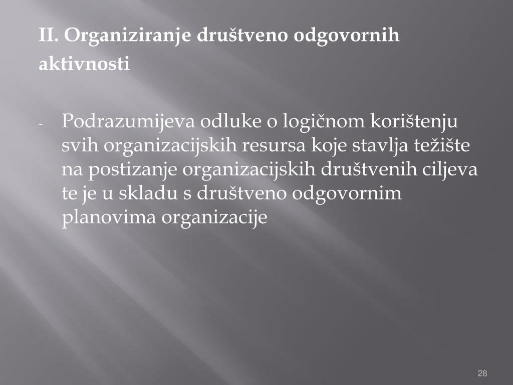 II. Organiziranje društveno odgovornih