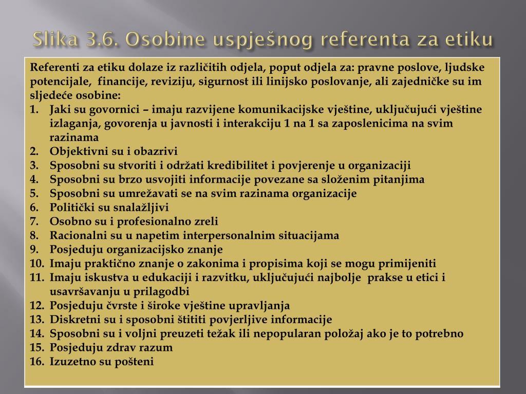 Slika 3.6. Osobine uspješnog referenta za etiku