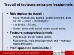 travail et facteurs extra professionnels