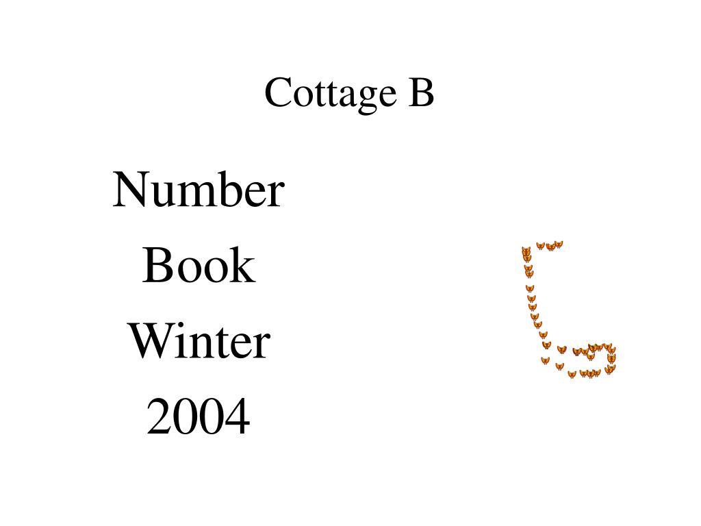 Cottage B