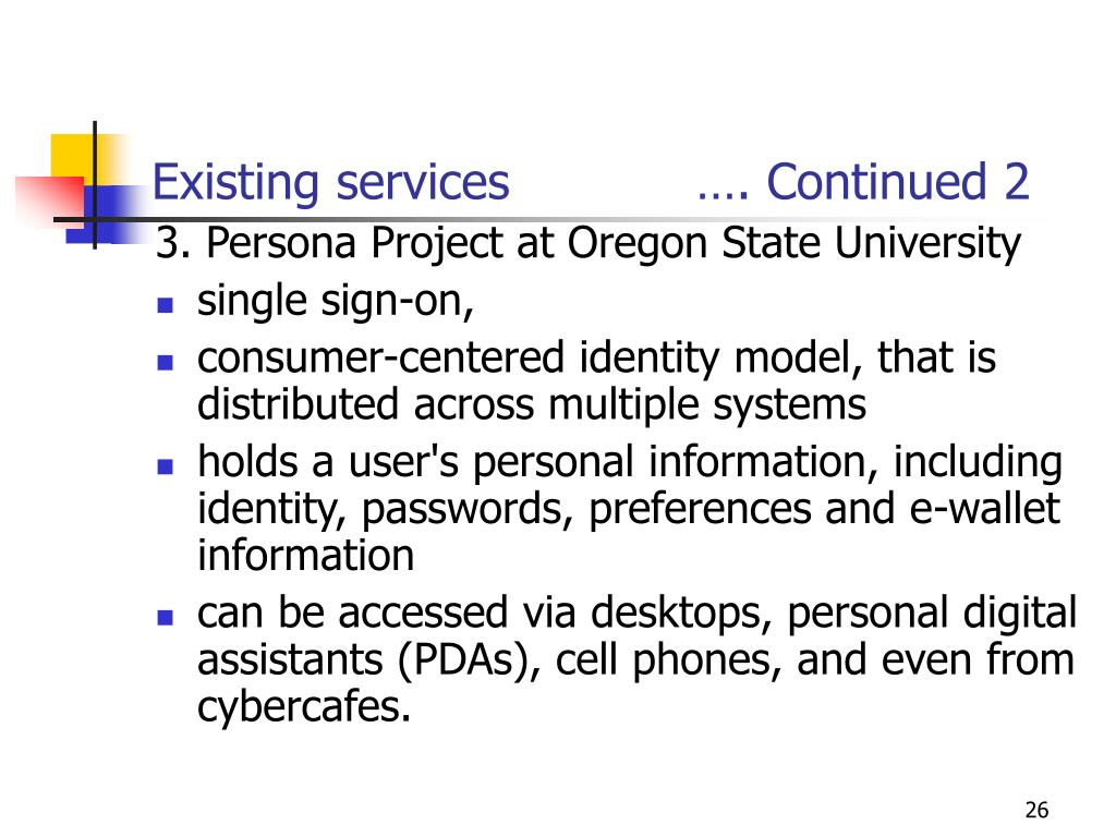 Existing services            …. Continued 2