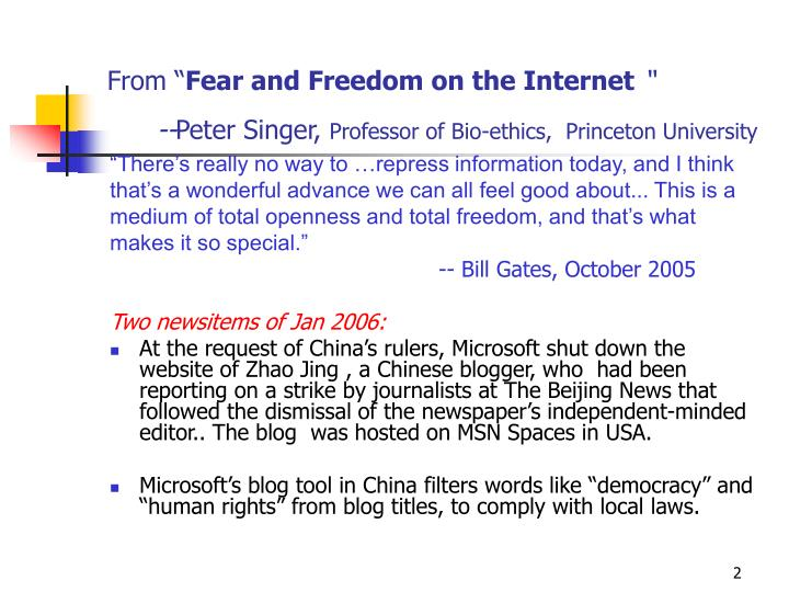 From fear and freedom on the internet peter singer professor of bio ethics princeton university