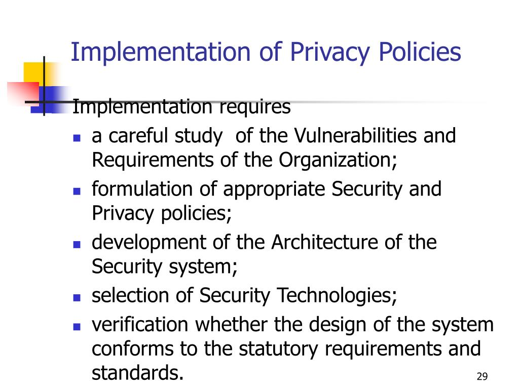 Implementation of Privacy Policies