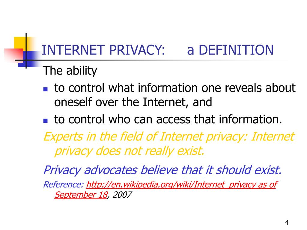 INTERNET PRIVACY:     a DEFINITION