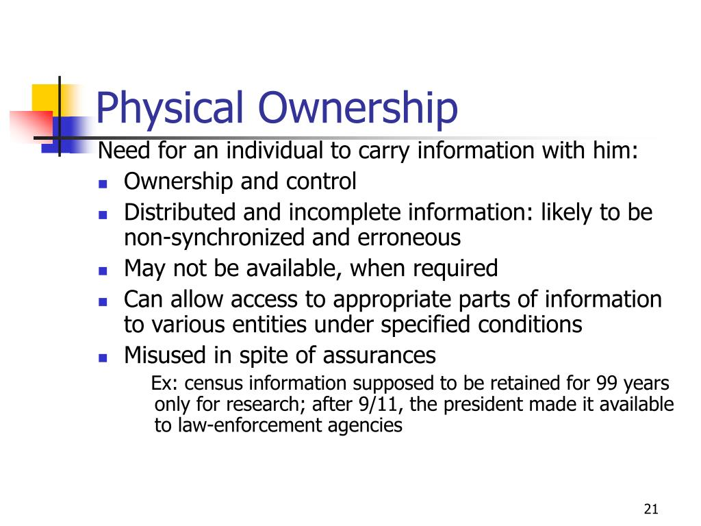 Physical Ownership