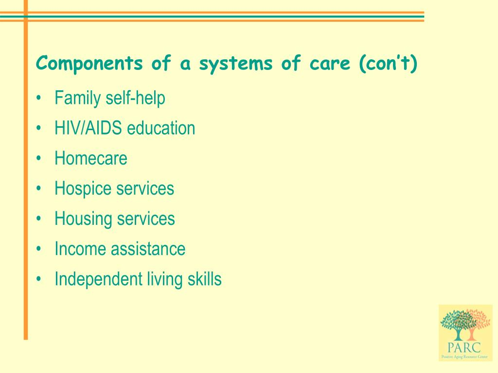 Components of a systems of care (con't)