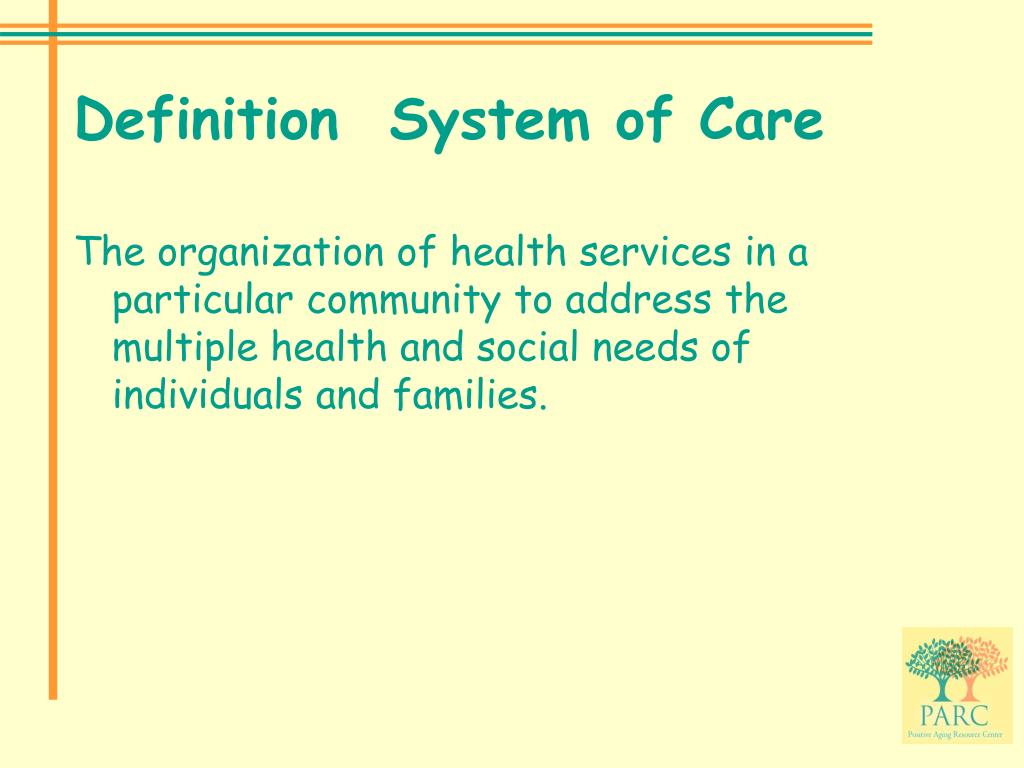 Definition  System of Care