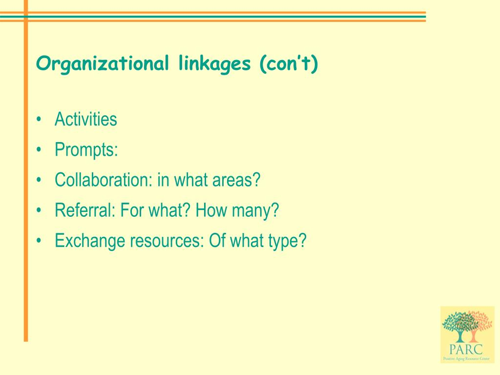 Organizational linkages (con't)