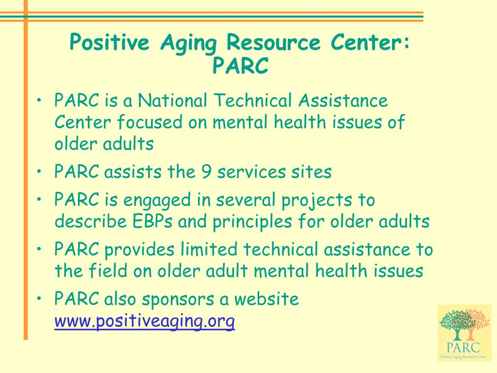 Positive Aging Resource Center:  PARC