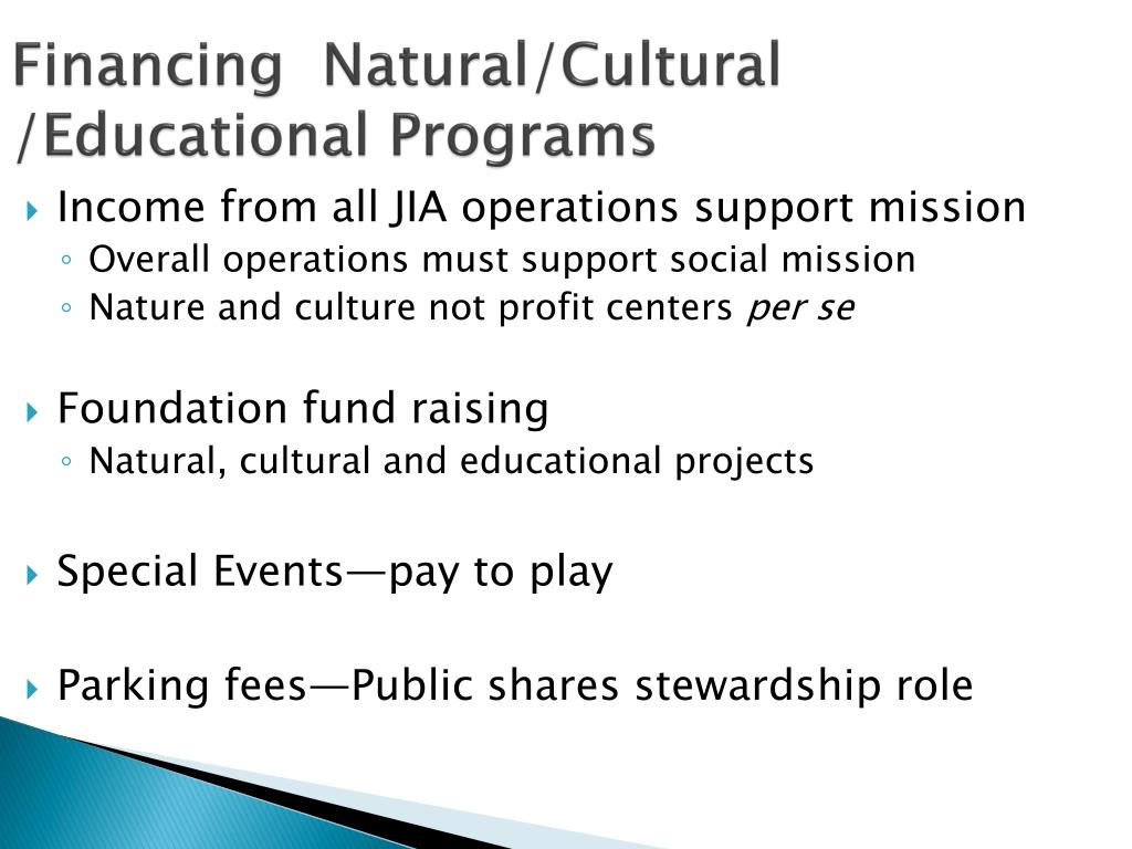 Financing  Natural/Cultural /Educational Programs