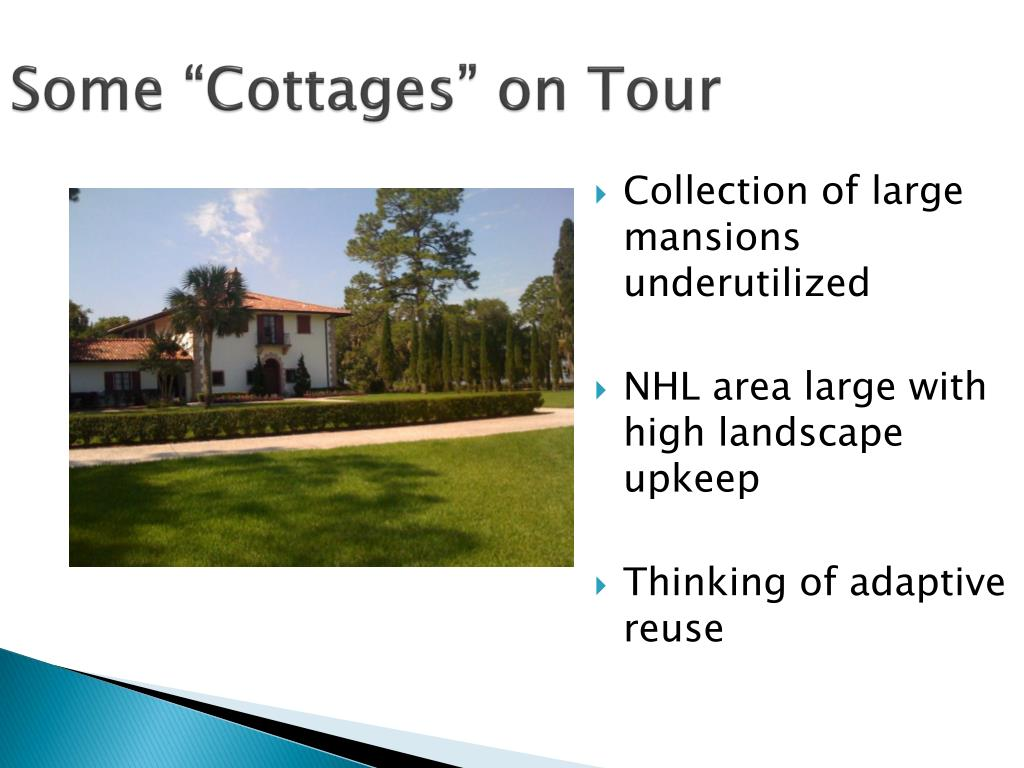 "Some ""Cottages"" on Tour"