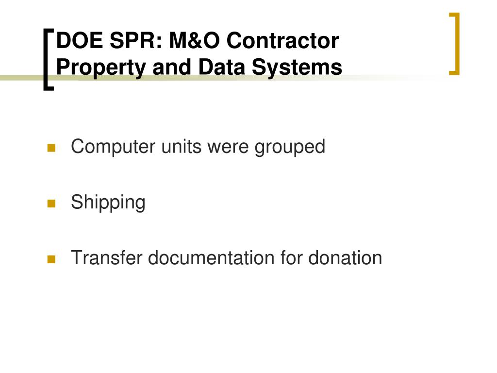 DOE SPR: M&O Contractor Property and Data Systems
