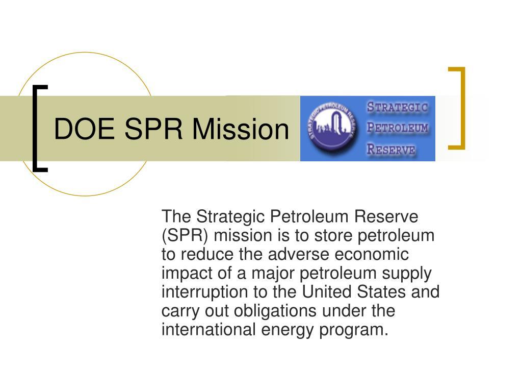 DOE SPR Mission