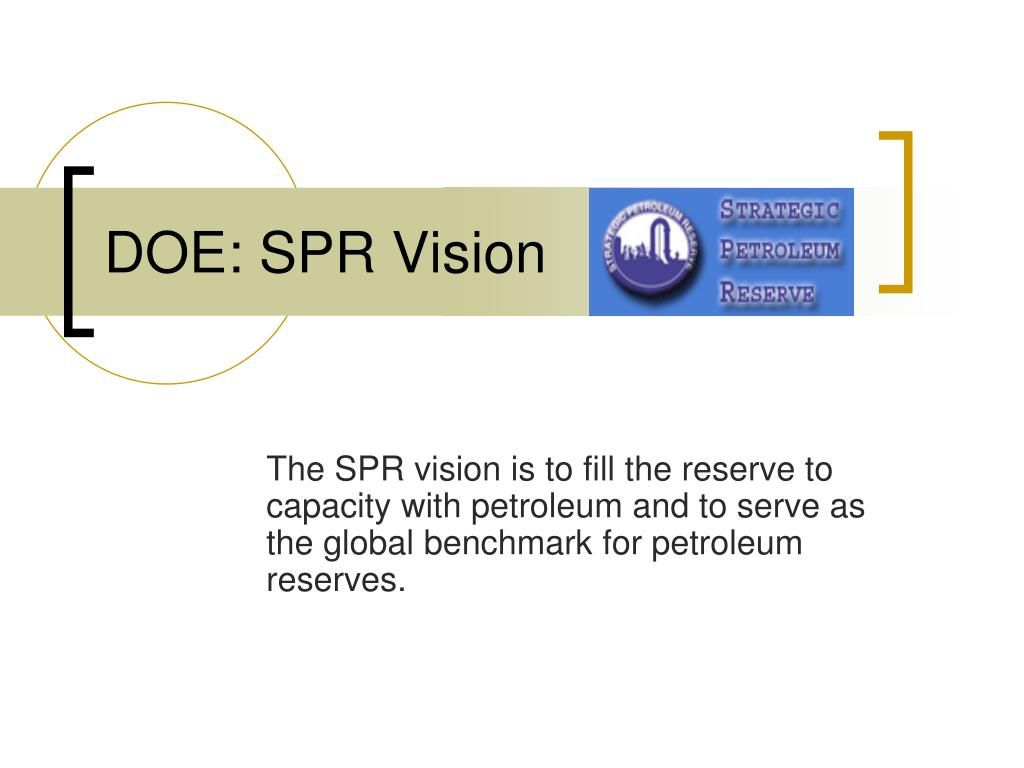 DOE: SPR Vision
