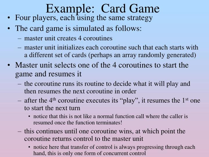 Example:  Card Game
