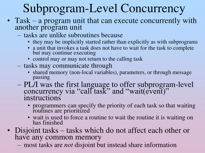 Subprogram-Level Concurrency