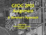 geog 2p03 assignment a librarian s approach
