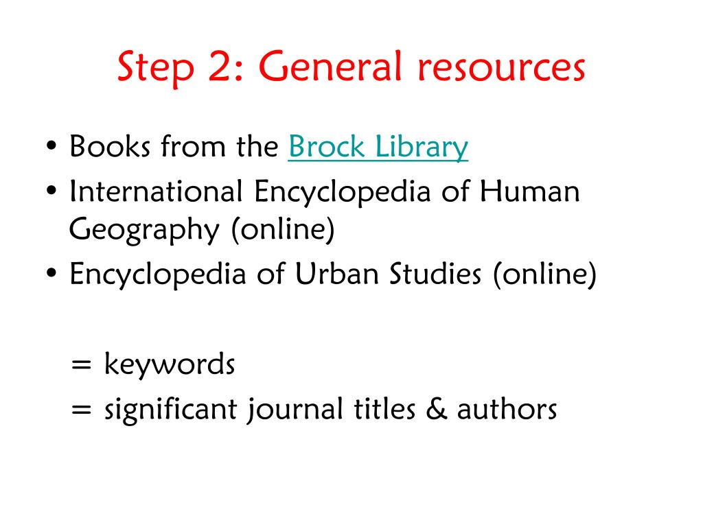 Step 2: General resources