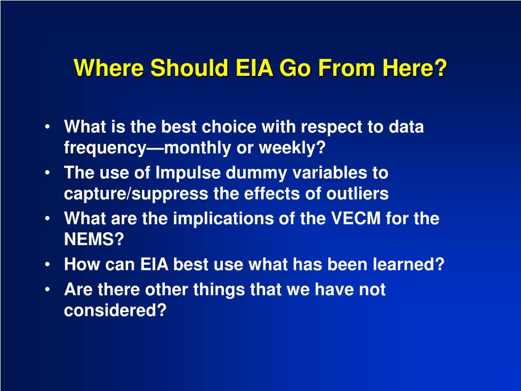 Where Should EIA Go From Here?