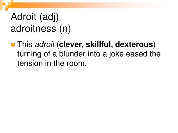 Adroit (adj)