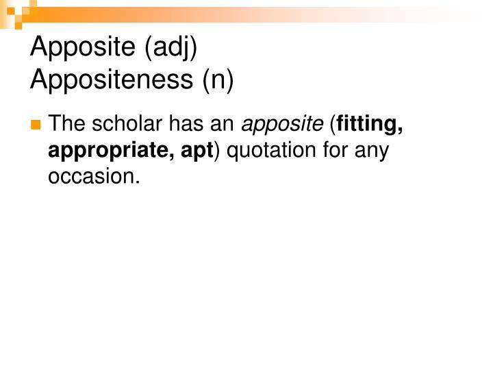 Apposite (adj)