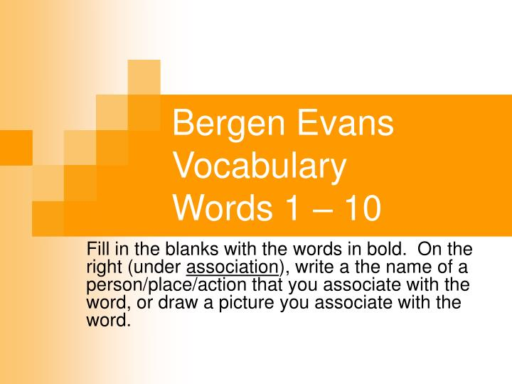 Bergen evans vocabulary words 1 10