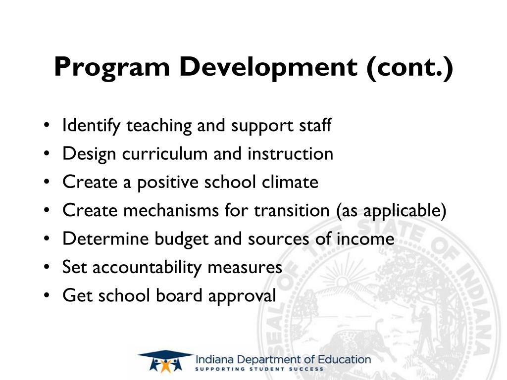 Program Development (cont.)