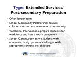 type extended services post secondary preparation