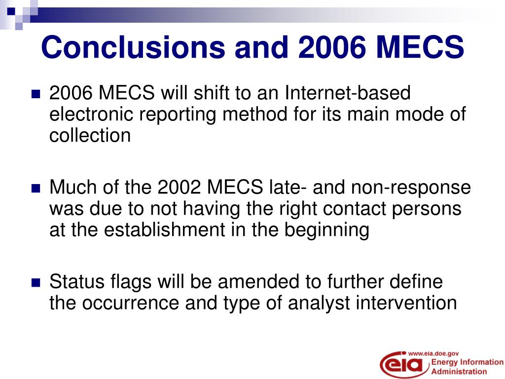 Conclusions and 2006 MECS