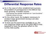 differential response rates